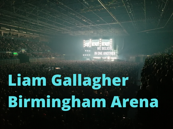 Liam Gallagher Birmingham Review