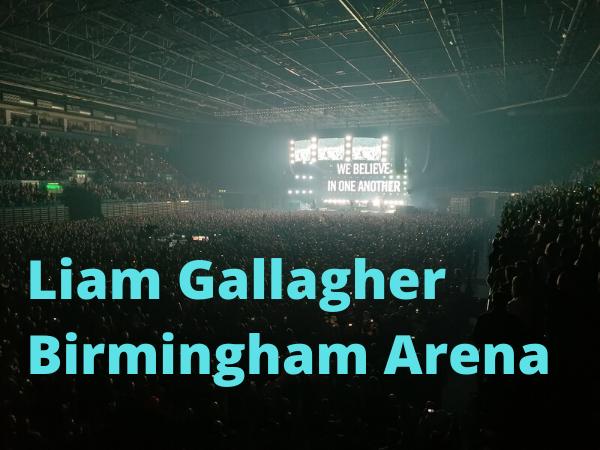 Liam Gallagher Birmingham Review